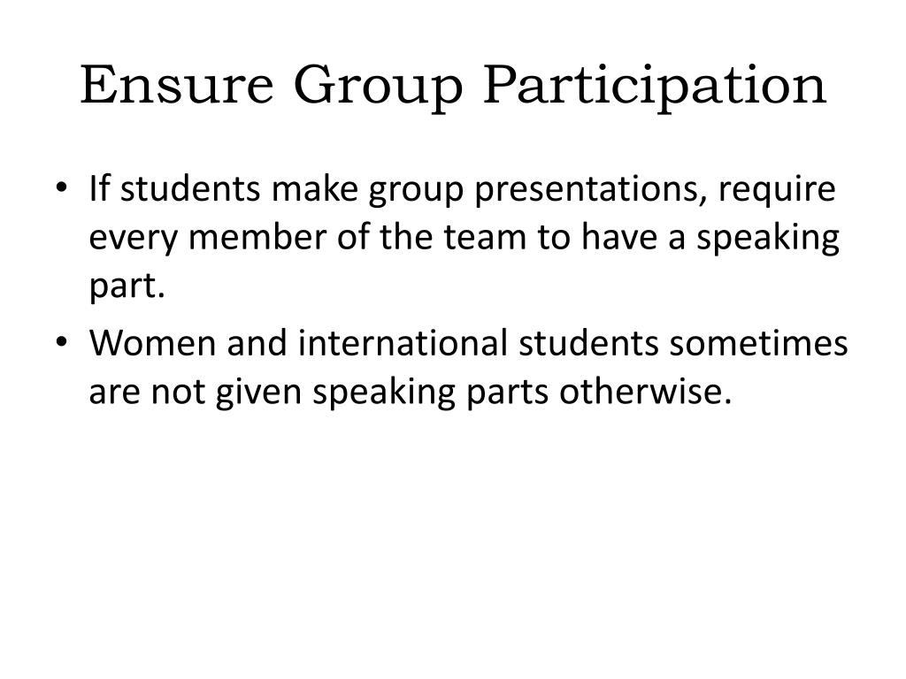 Ensure Group Participation