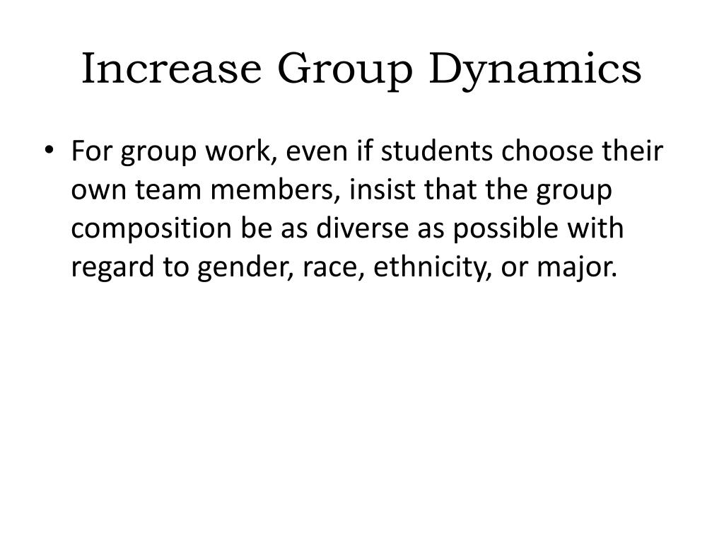 Increase Group Dynamics