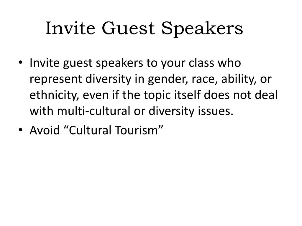 Invite Guest Speakers