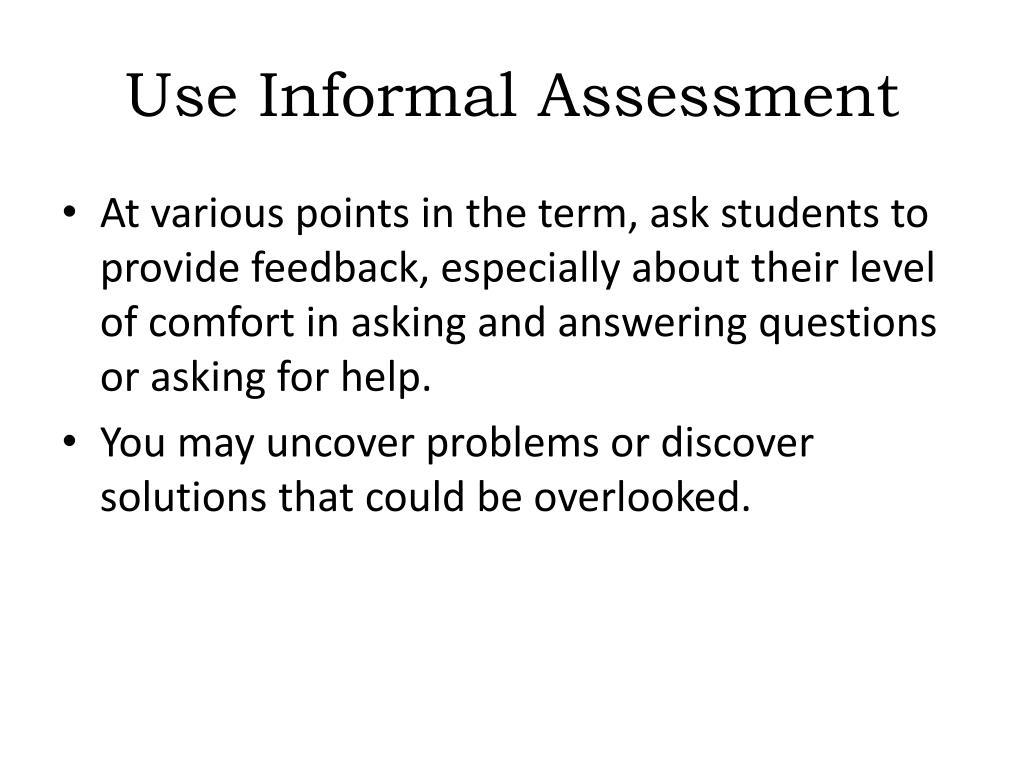Use Informal Assessment