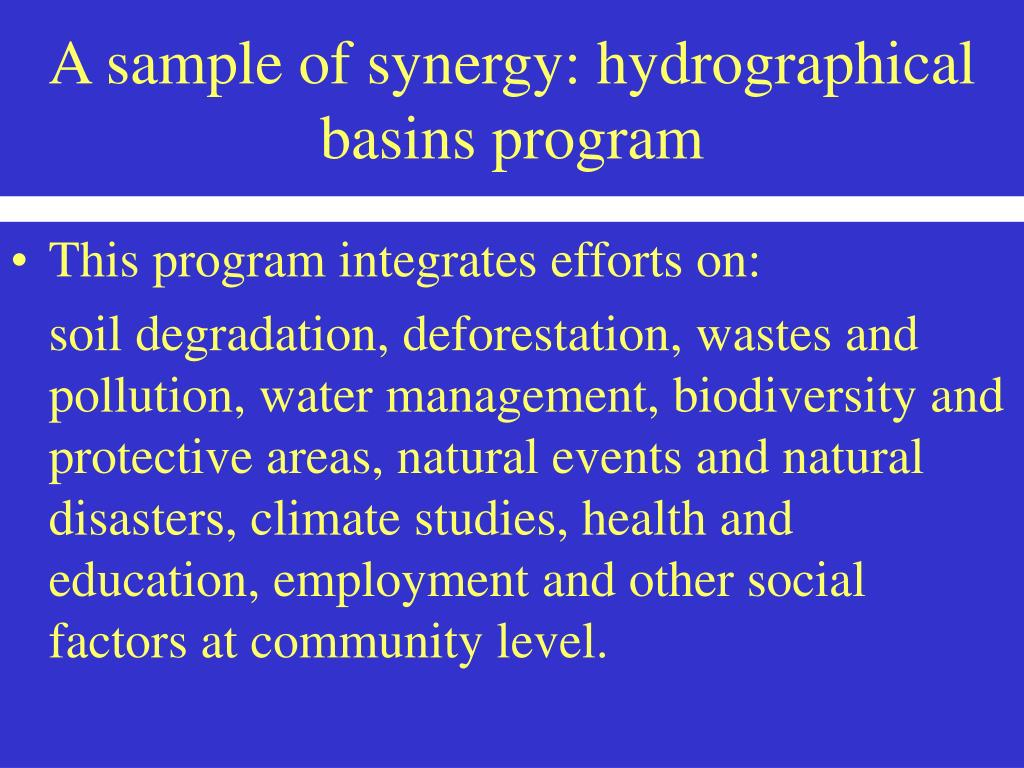 A sample of synergy: hydrographical basins program