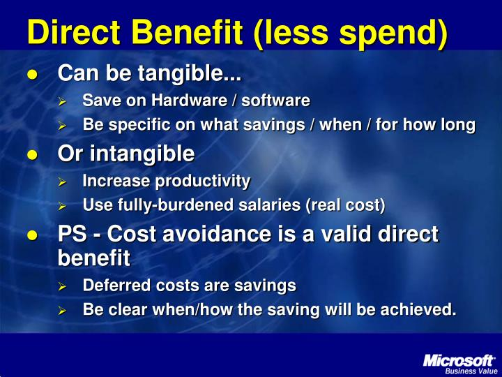 Direct Benefit (less spend)
