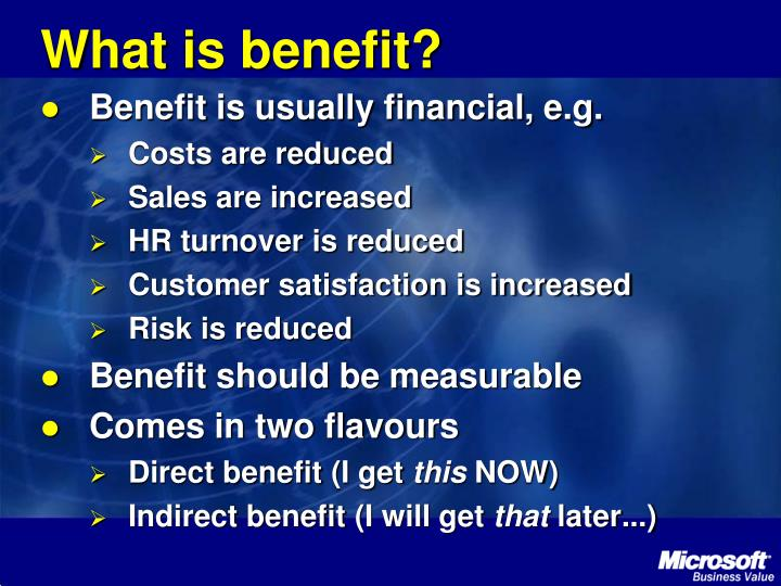 What is benefit?