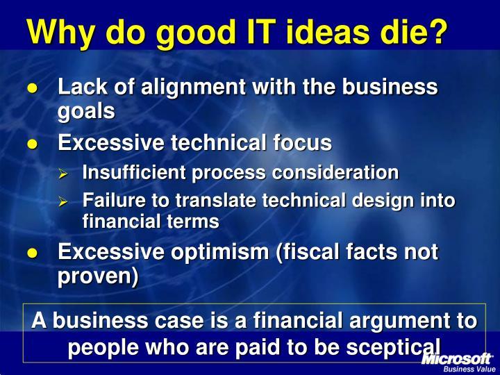 Why do good IT ideas die?