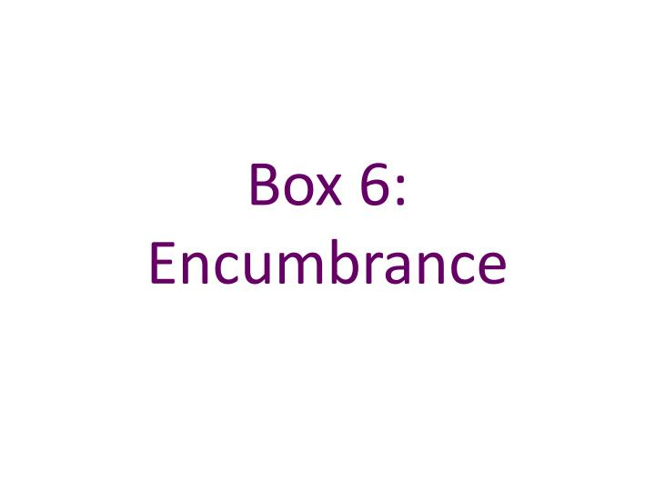 Box 6: