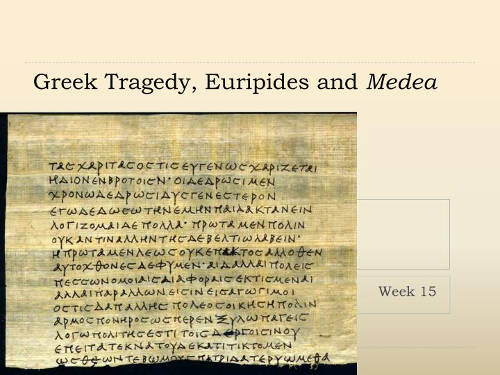 an analysis of the tragedy in medea a play by euripides Complete summary of euripides' medea  the medea illustrates many characteristic features of euripidean tragedy the play  how to write a character analysis.