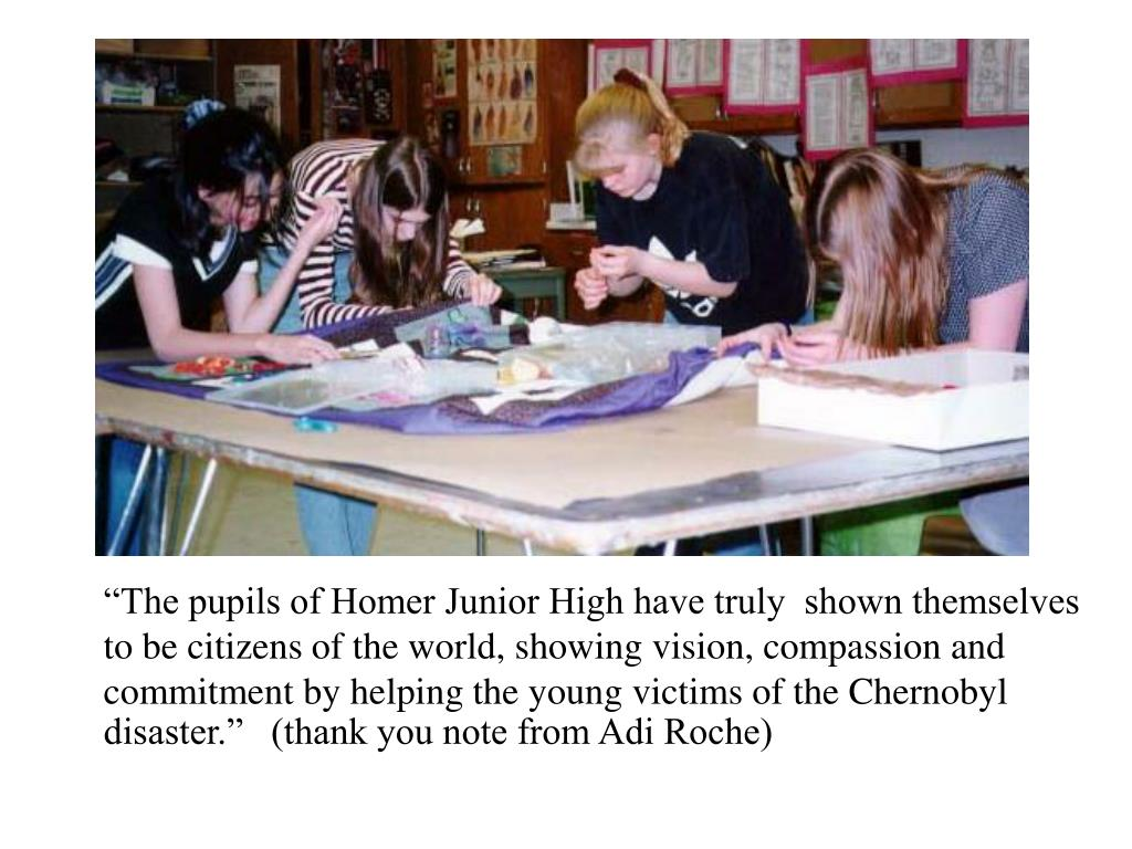 """The pupils of Homer Junior High have truly  shown themselves"