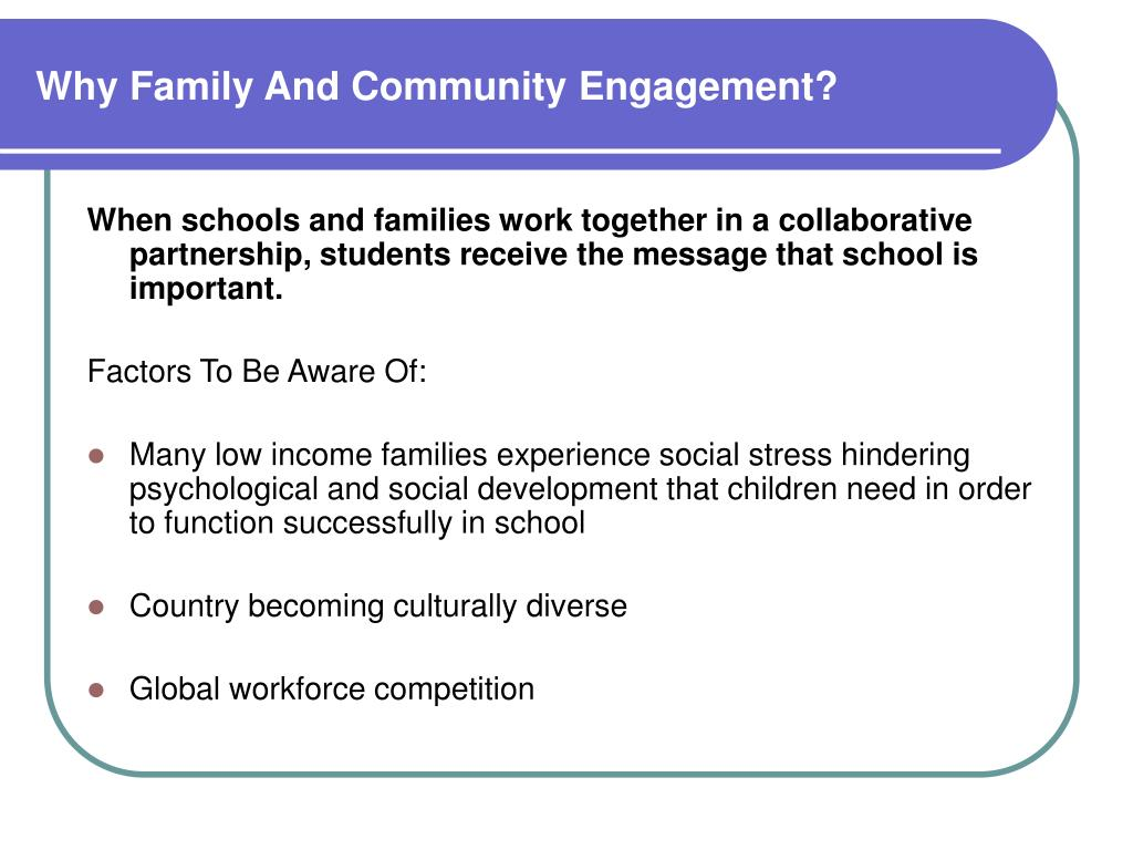 Why Family And Community Engagement?