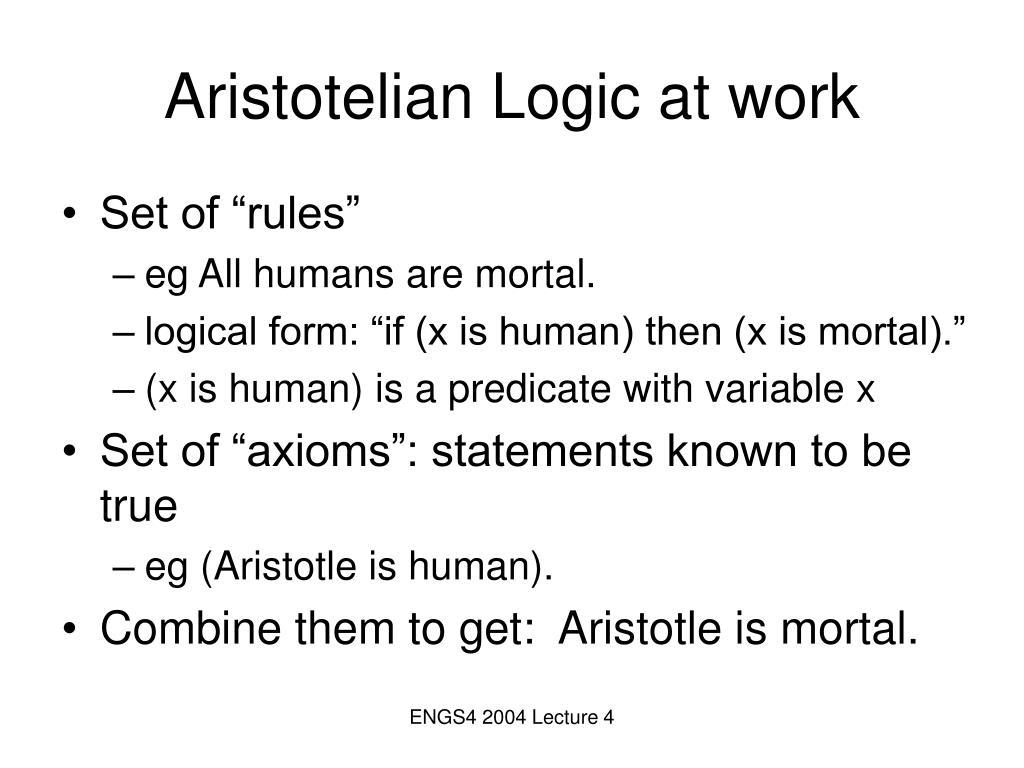Aristotelian Logic at work