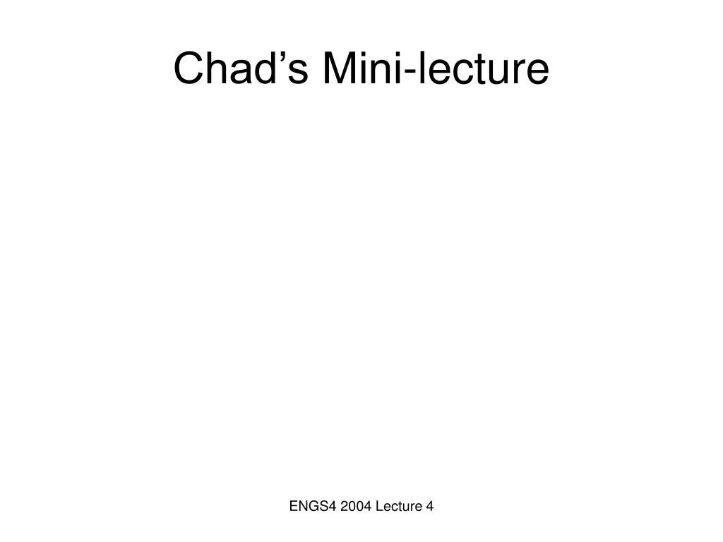 Chad's Mini-lecture