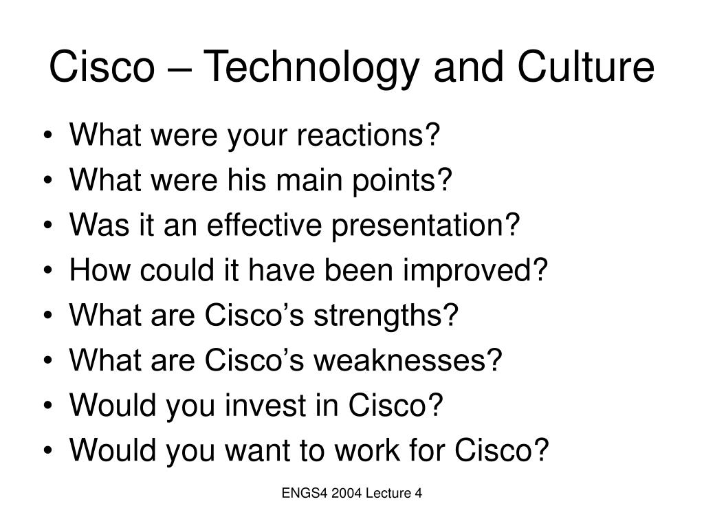 Cisco – Technology and Culture