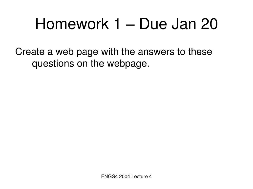 Homework 1 – Due Jan 20