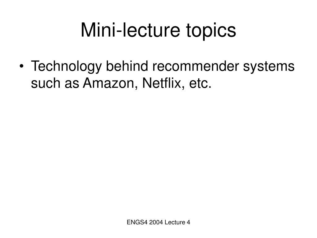Mini-lecture topics