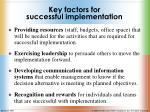 key factors for successful implementation