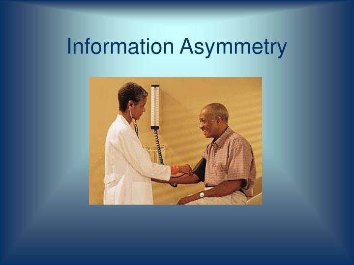 Information Asymmetry