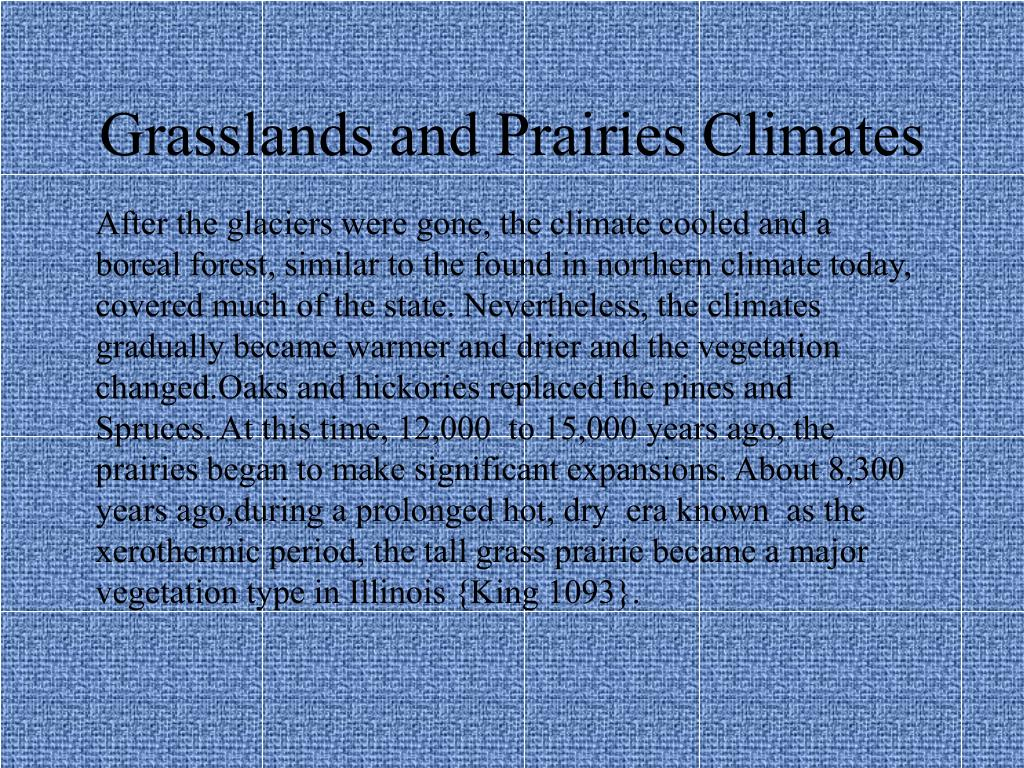 Grasslands and Prairies Climates