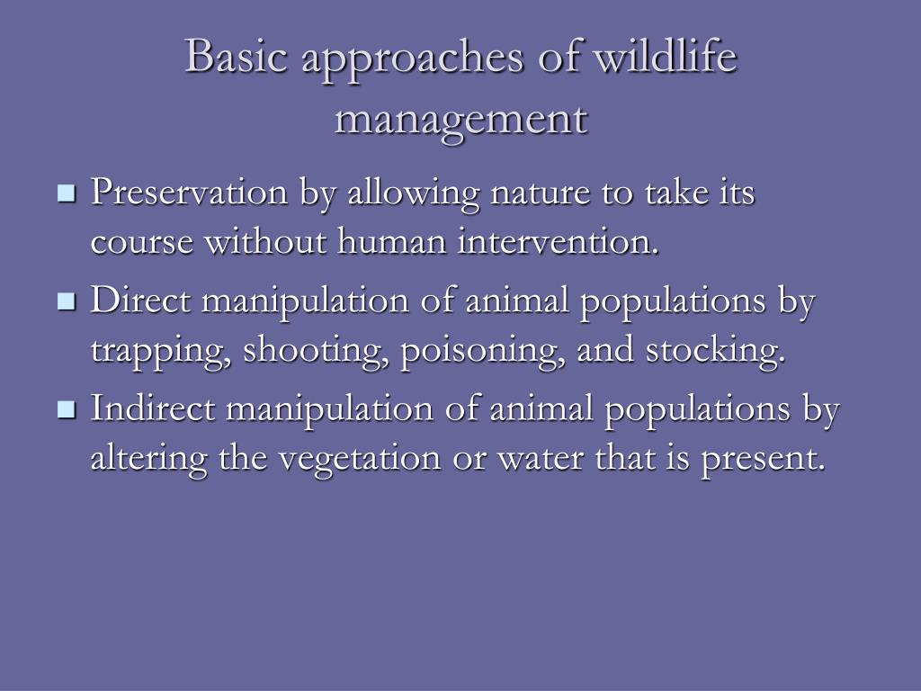 Basic approaches of wildlife management