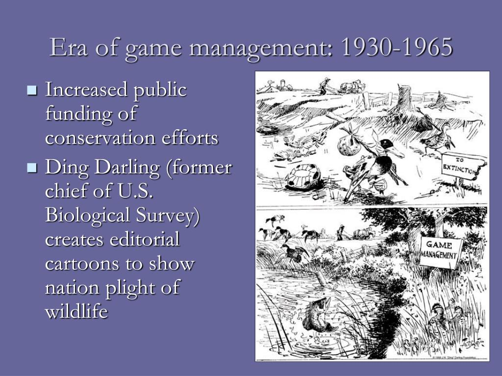 Era of game management: 1930-1965