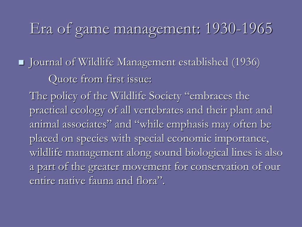 Era of game management: 1930-1965