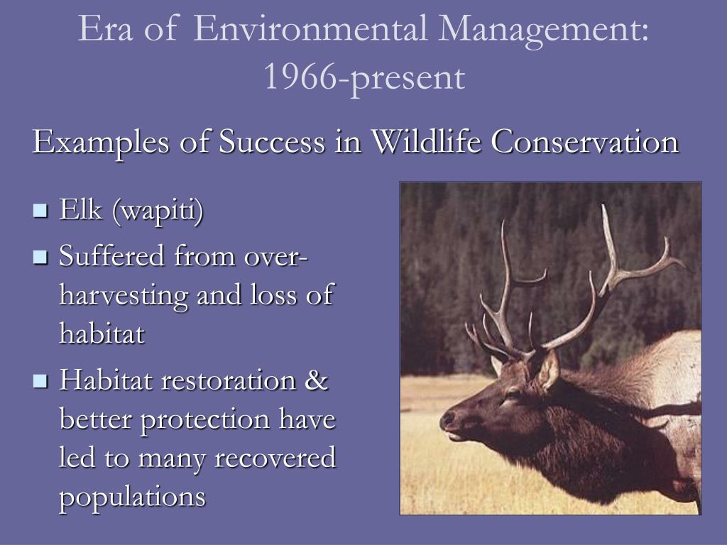 Era of Environmental Management: 1966-present