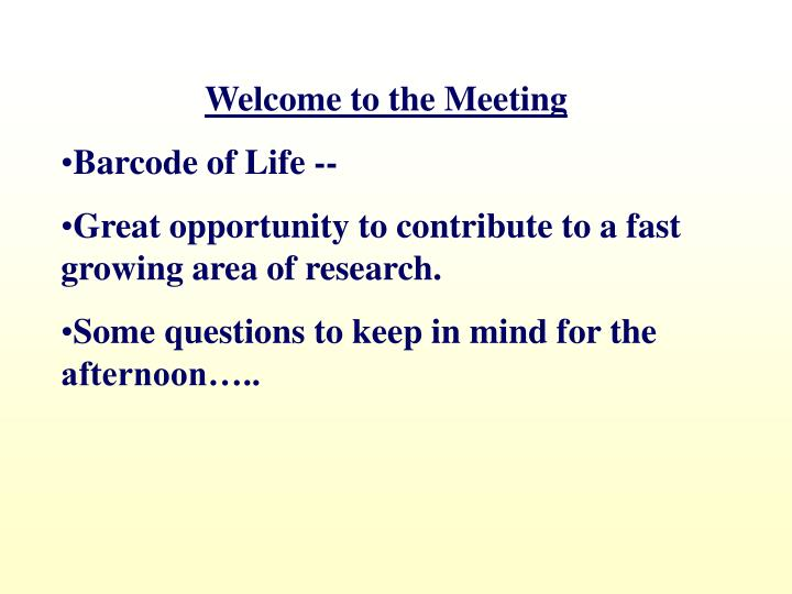 Welcome to the Meeting