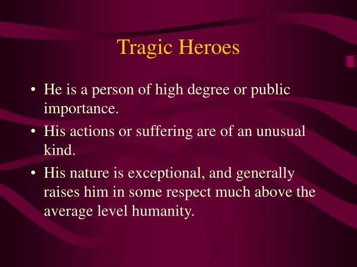 Tragic Heroes