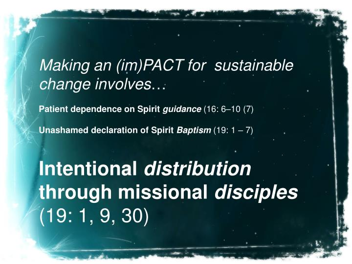 Making an (im)PACT for  sustainable change involves