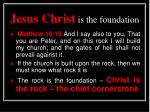 jesus christ is the foundation