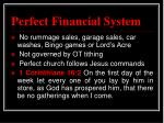 perfect financial system