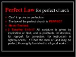 perfect law for perfect church1