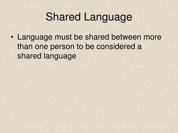 Shared Language