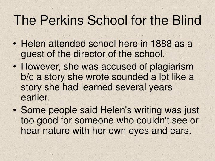 The Perkins School for the Blind