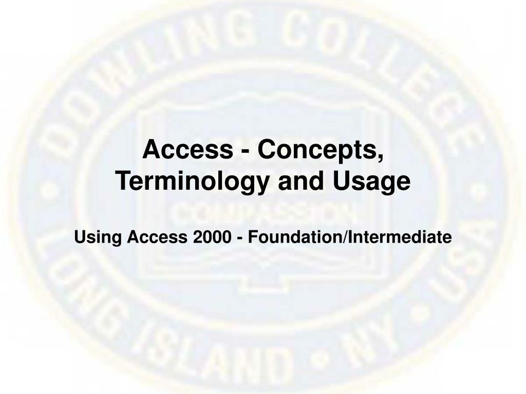 Access - Concepts,