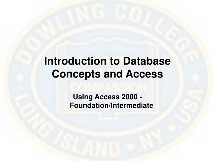 Introduction to database concepts and access l.jpg