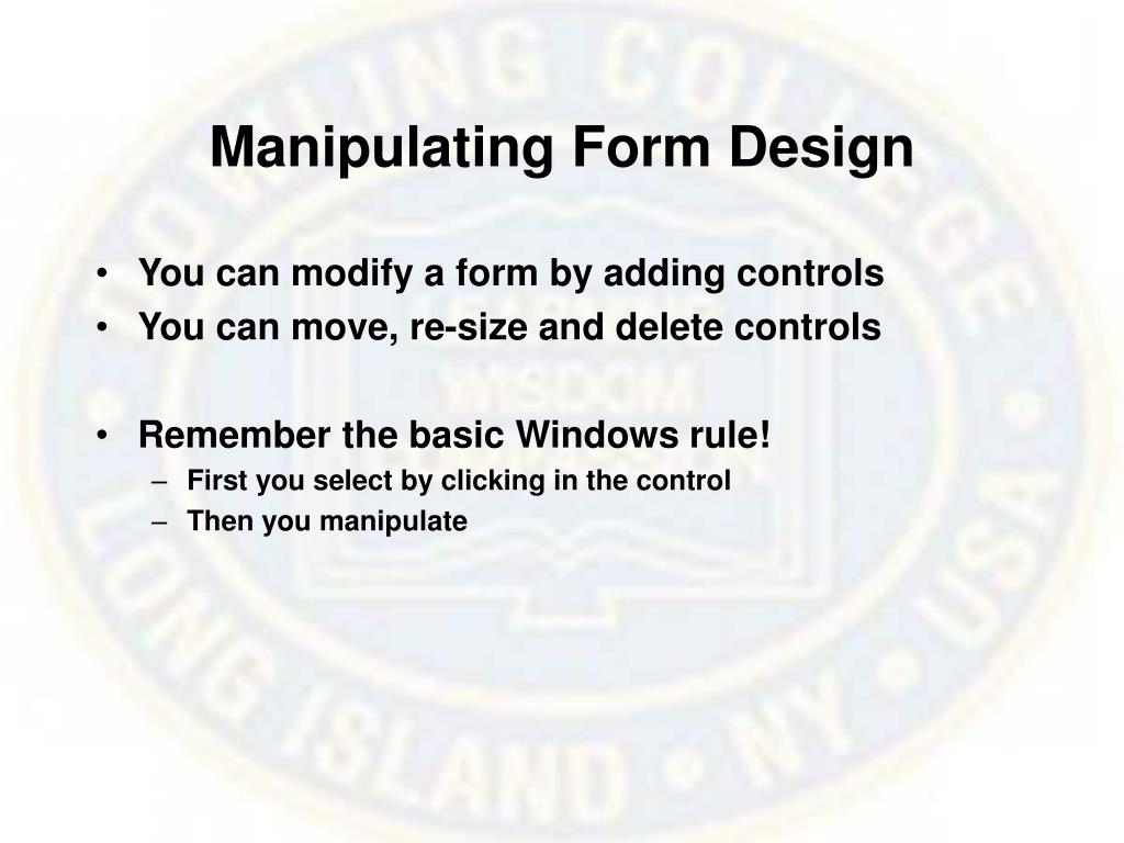 Manipulating Form Design
