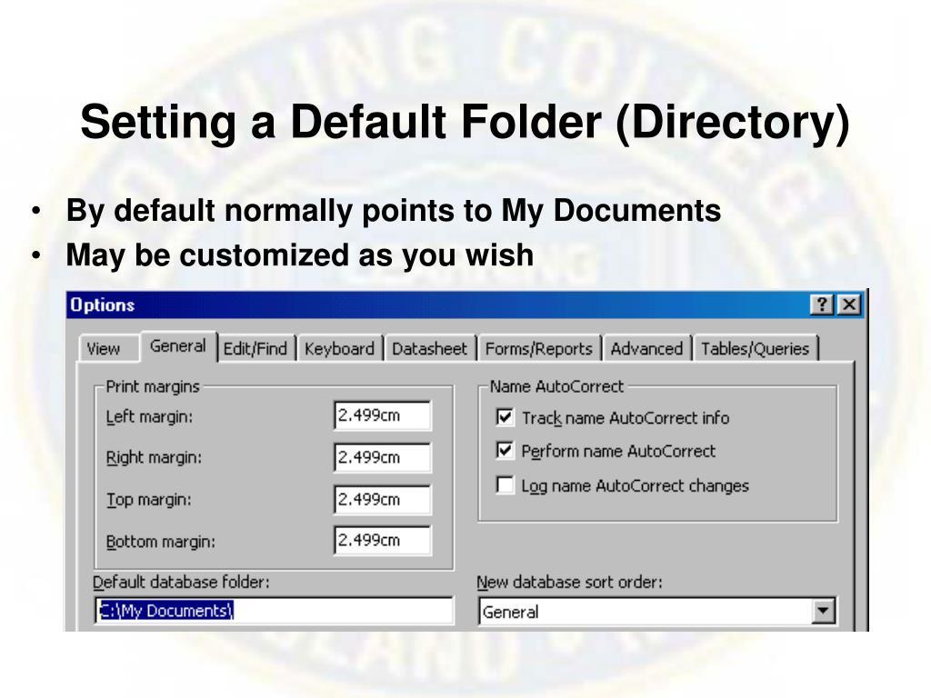 Setting a Default Folder (Directory)