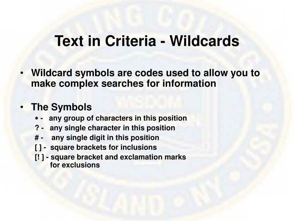 Text in Criteria - Wildcards