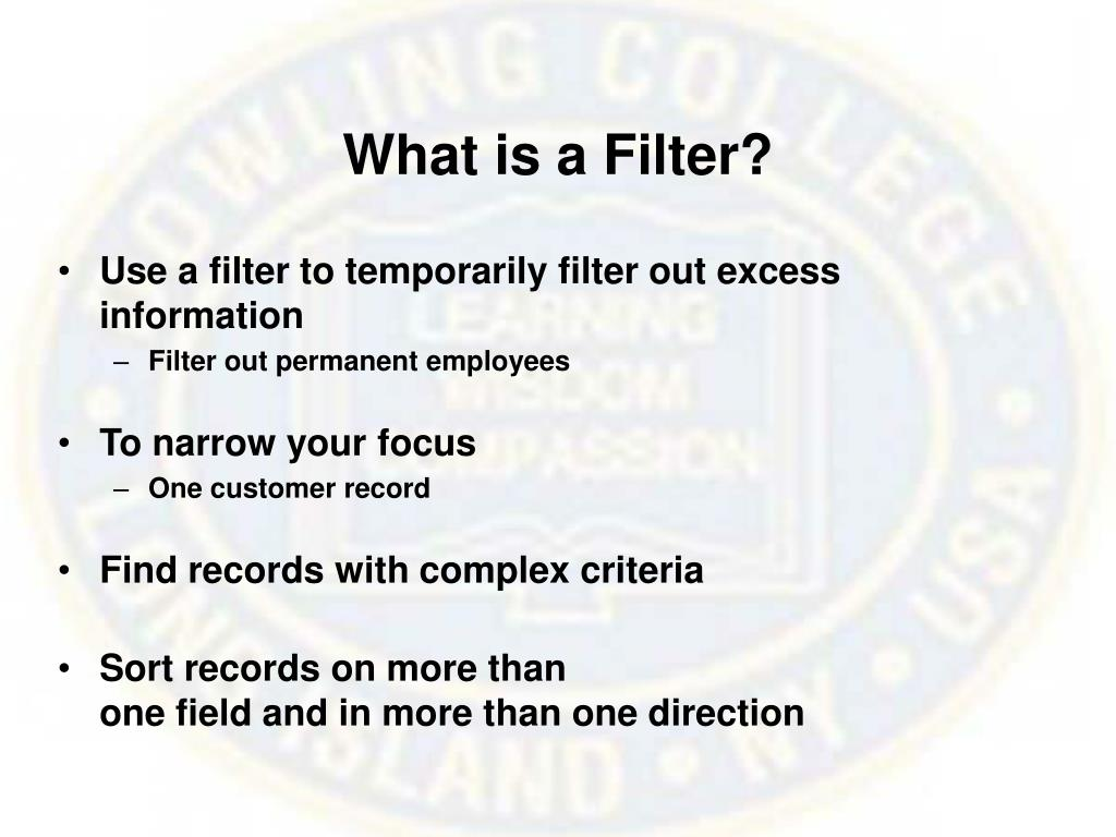 What is a Filter?