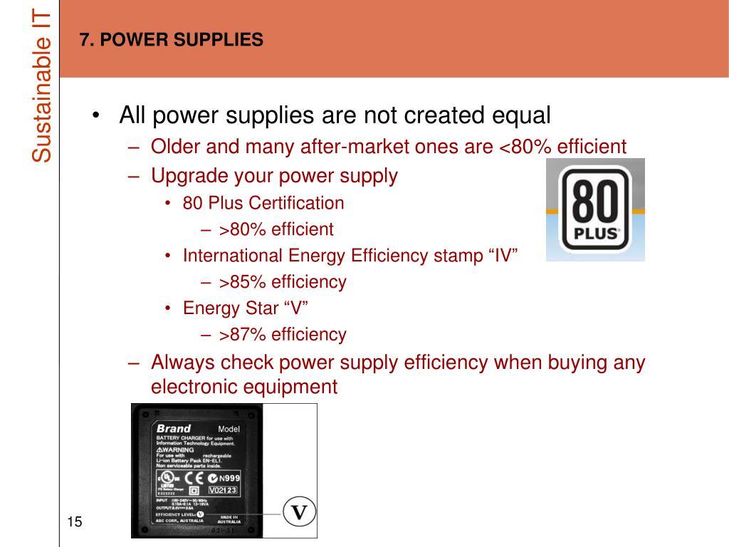 7. POWER SUPPLIES