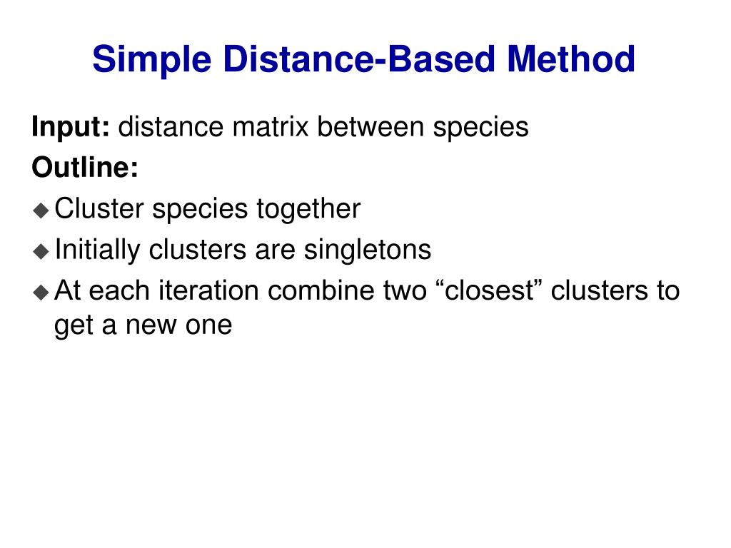 Simple Distance-Based Method