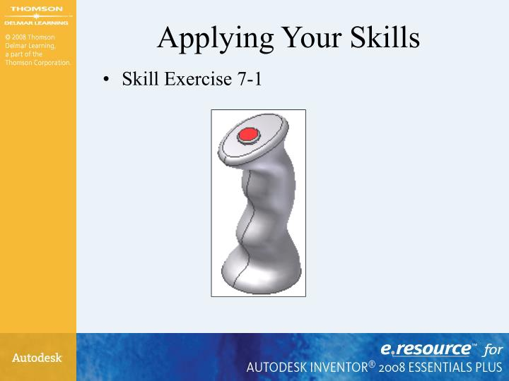 Applying Your Skills