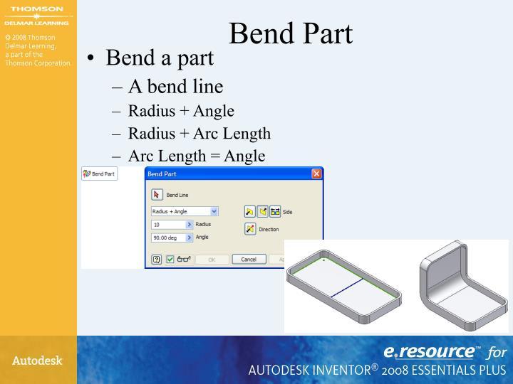 Bend Part