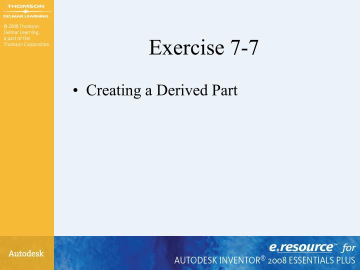 Exercise 7-7