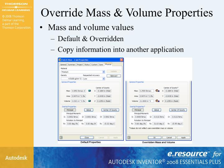 Override Mass & Volume Properties