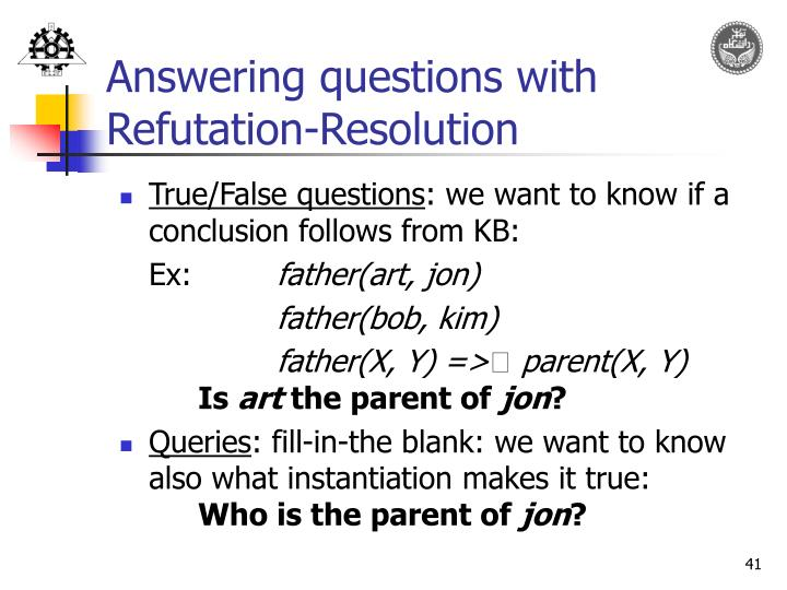 Answering questions with Refutation-Resolution