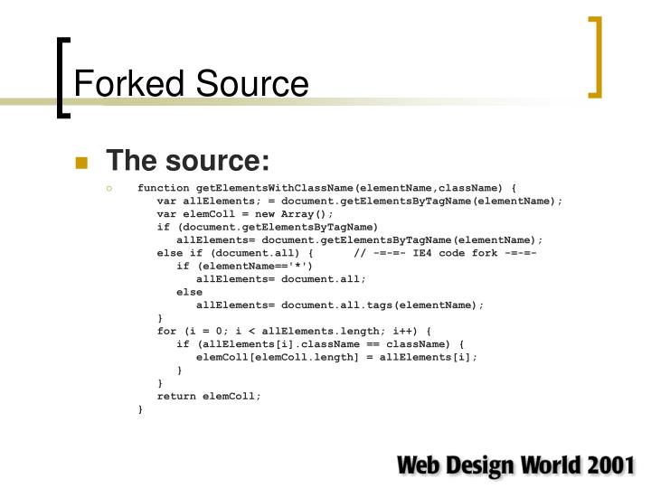 Forked Source