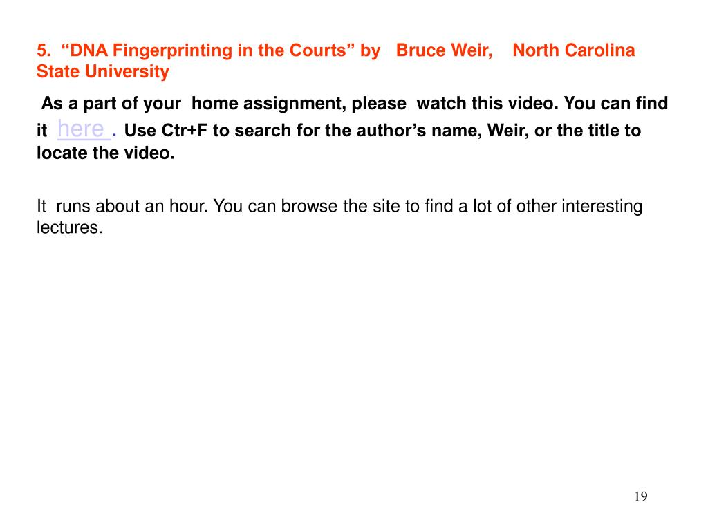 "5.  ""DNA Fingerprinting in the Courts"" by   Bruce Weir,    North Carolina State University"