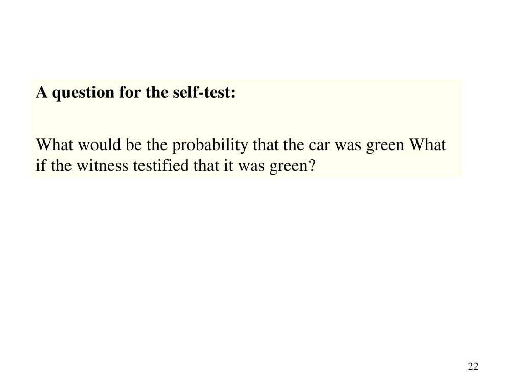 A question for the self-test: