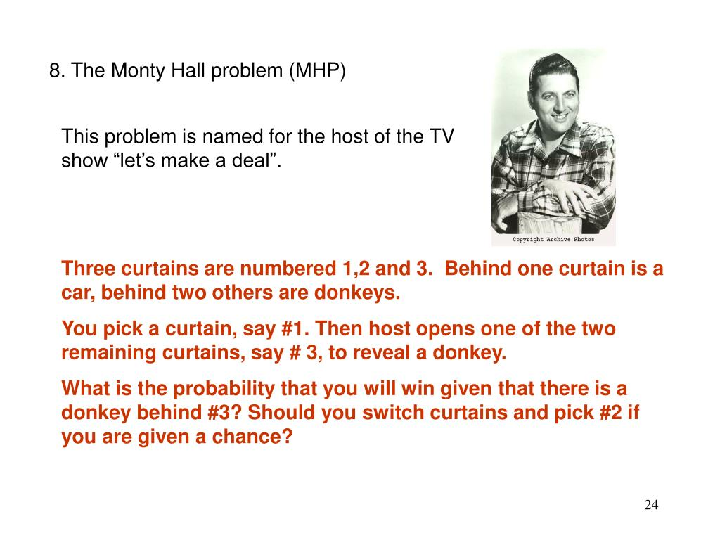 8. The Monty Hall problem (MHP)