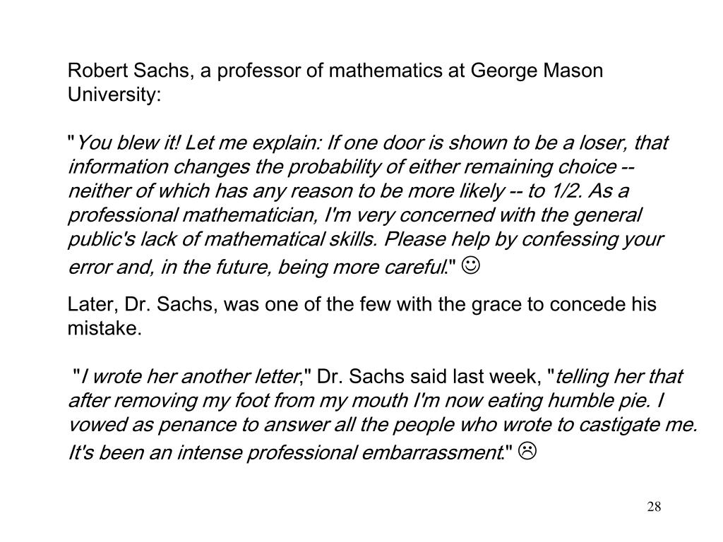 Robert Sachs, a professor of mathematics at George Mason University: